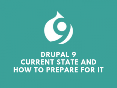 Drupal 9 Current State and How To Prepare For It