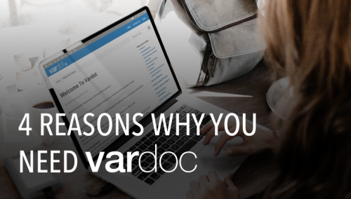 4 Reasons Why You Need Vardoc Enterprise Solution