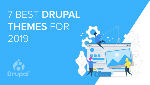 Best Drupal Themes To Use In 2019