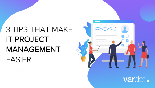 IT Project Management Tips