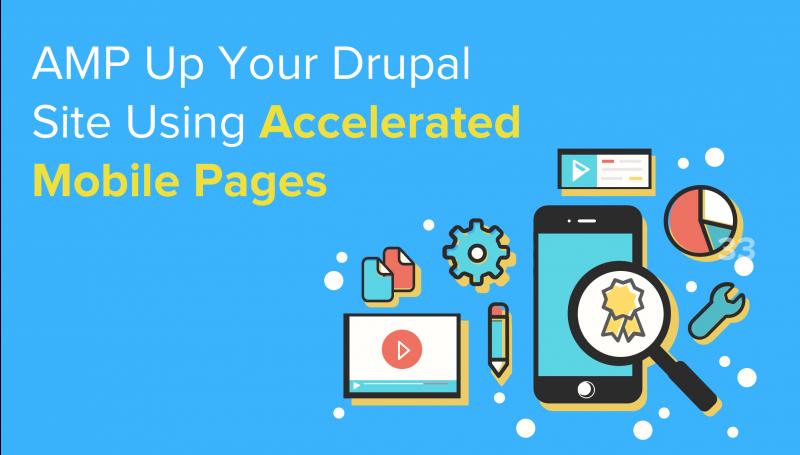 AMP Up Your Drupal Site Using Google's AMP | Vardot