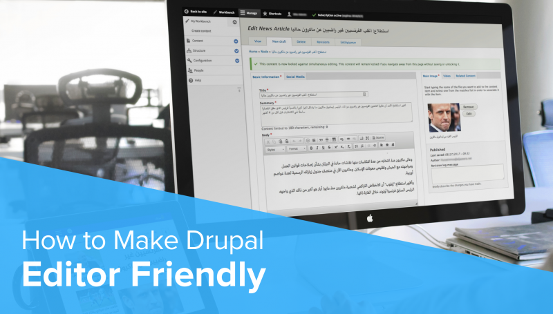 How to Make Drupal Editor Friendly?