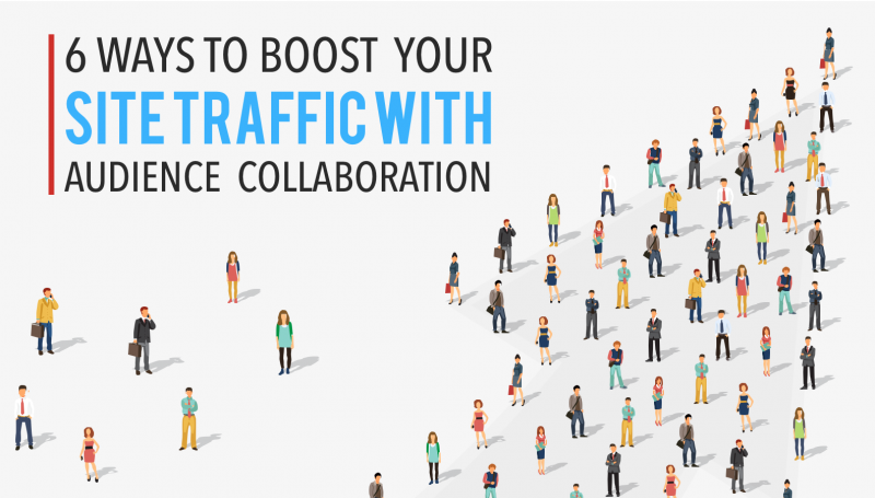 6 Ways To Boost Your Site Traffic
