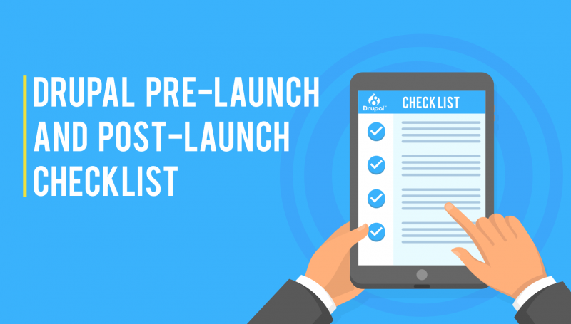 A Checklist for Launching a New Drupal Website | Vardot