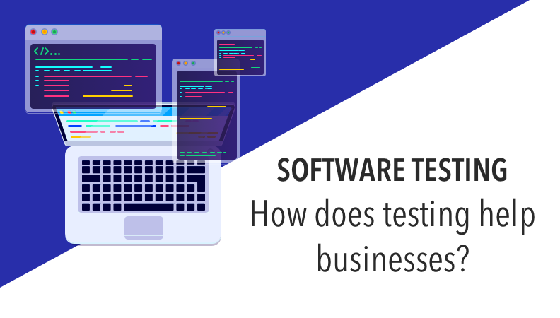 Software testing in IT businesses